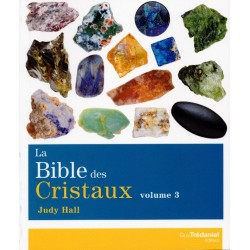 La Bible des Cristaux Tome 3 de Judy Hall