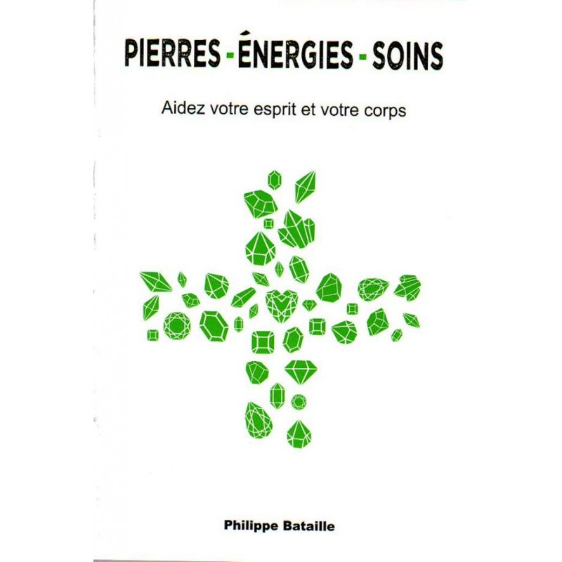 PIERRES - ENERGIES - SOINS