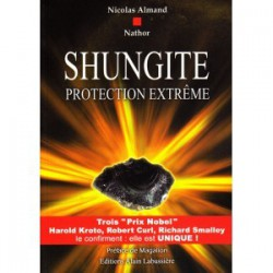 SHUNGITE Protection Extrême Nicolas Almand