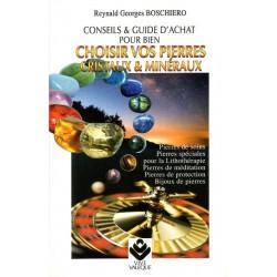 CHOISIR VOS PIERRES, Cristaux et Minéraux